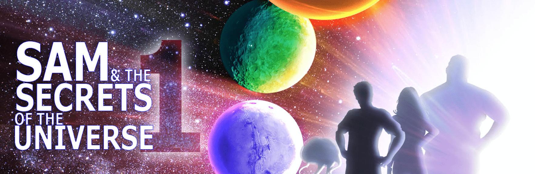 New Book Trailer: Sam & The Secrets of the Universe